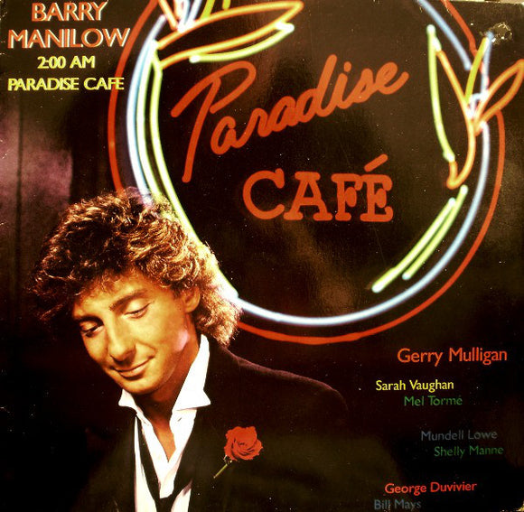 Barry Manilow - 2:00 AM Paradise Cafe