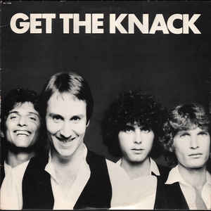 The Knack - Get The Knack