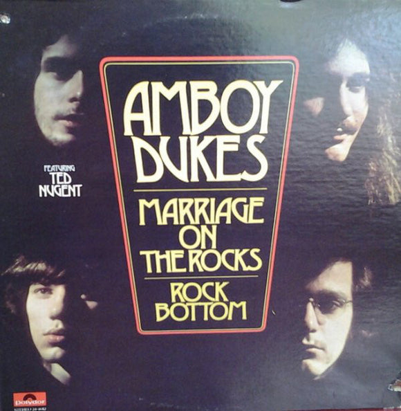 The Amboy Dukes - Marriage On The Rocks - Rock Bottom
