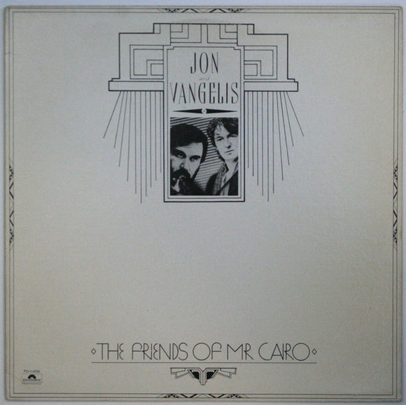 Jon & Vangelis - The Friends Of Mr. Cairo