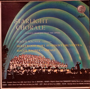The Hollywood Bowl Symphony Orchestra - Starlight Chorale: Famous Choruses From The Opera