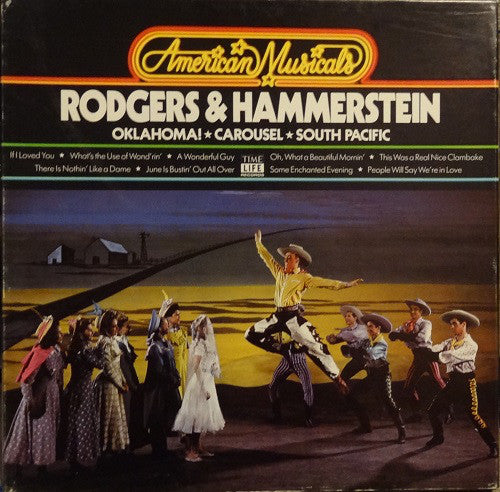 Rodgers & Hammerstein - Oklahoma! / Carousel / South Pacific