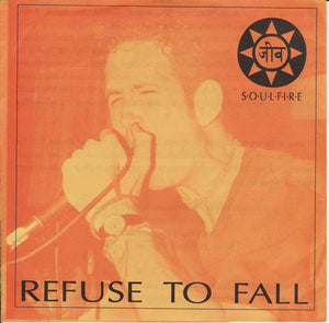 Refuse To Fall - Soulfire