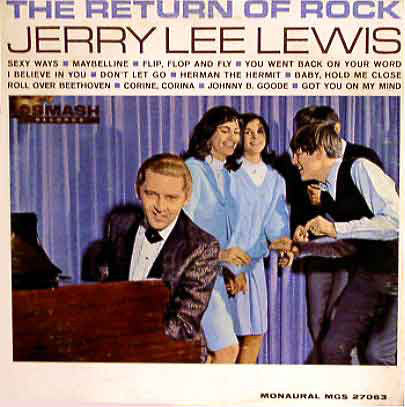Jerry Lee Lewis - The Return Of Rock!