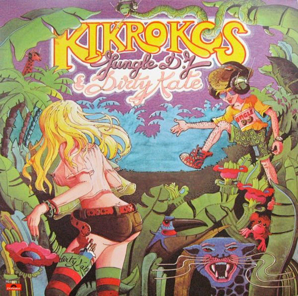 Kikrokos - Jungle D.J & Dirty Kate