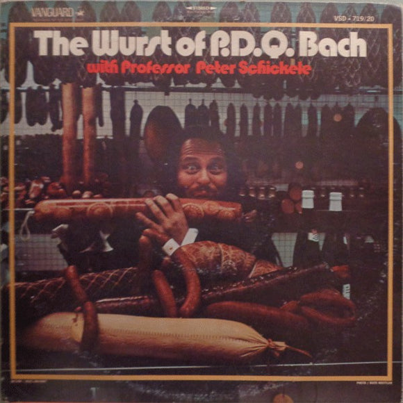 Peter Schickele - The Wurst of P.D.Q. Bach