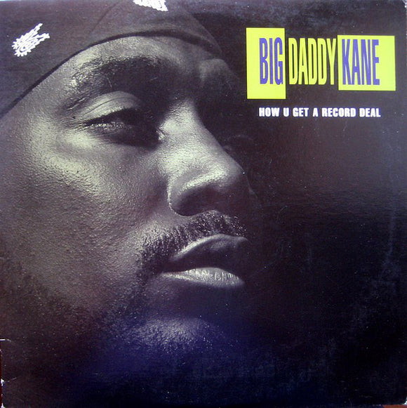 Big Daddy Kane - How U Get A Record Deal
