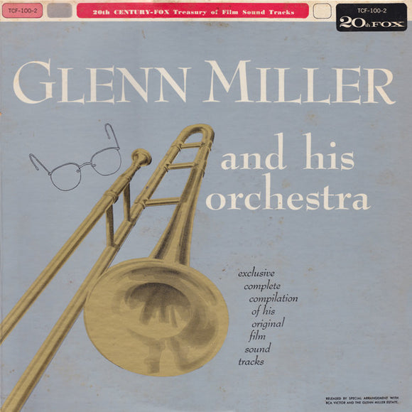 Glenn Miller And His Orchestra - Original Film Sound Tracks