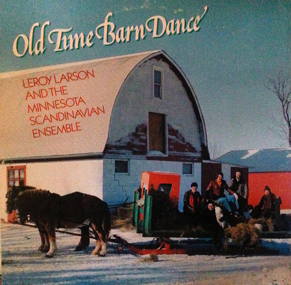 Leroy Larson - Old Time Barn Dance