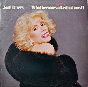 Joan Rivers - What Becomes A Semi-Legend Most?