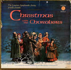 The Longines Symphonette - Christmas With The Choraliers