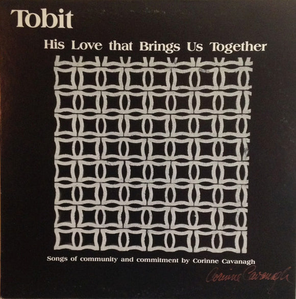 Tobit - His Love That Brings Us Together