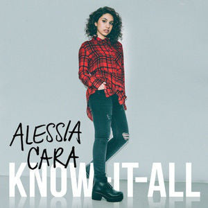 Alessia Cara - Know It All