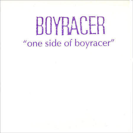 Boyracer - One Side Of Boyracer