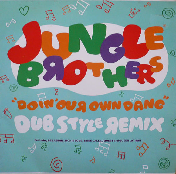 Jungle Brothers - Doin' Our Own Dang (Dub Style Remix)