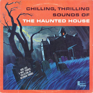 Disney's Chilling, Thrilling Sounds Of The Haunted House