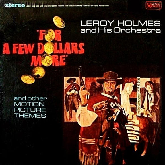 LeRoy Holmes Orchestra - For A Few Dollars More