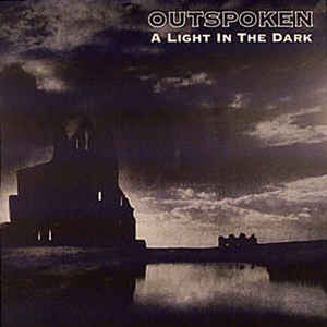 Outspoken - A Light In The Dark