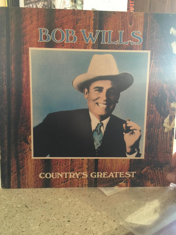 Bob Wills - Country's Greatest