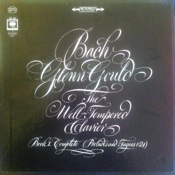 Glenn Gould - The Well-Tempered Clavier, Book I Complete