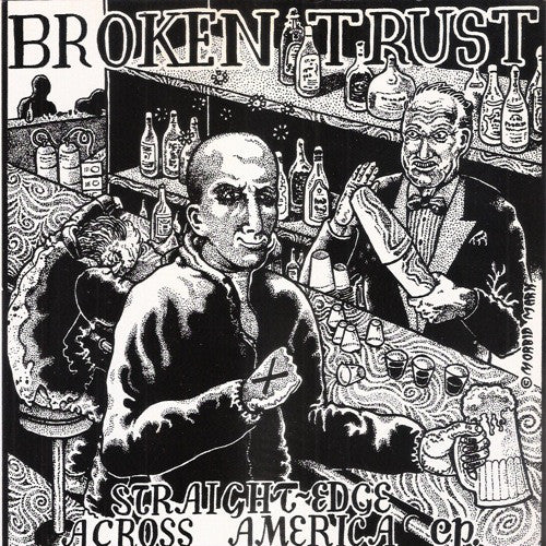 Broken Trust - Straight Edge Across America EP.