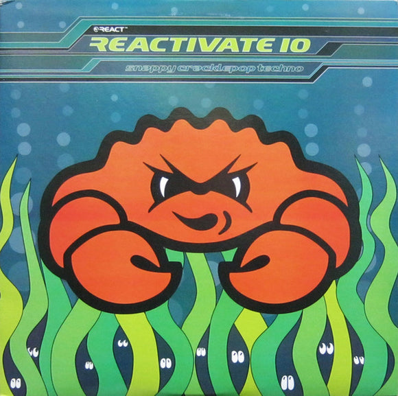 Various - Reactivate 10 - Snappy Cracklepop Techno