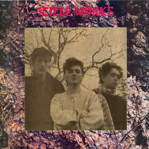 The Icicle Works - Icicle Works