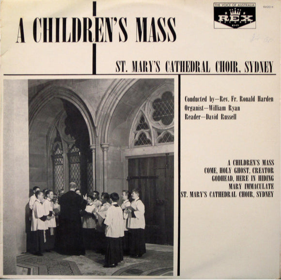 St. Mary's Cathedral Choir, Sydney - A Children's Mass