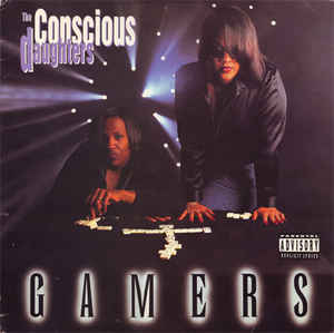 The Conscious Daughters - Gamers