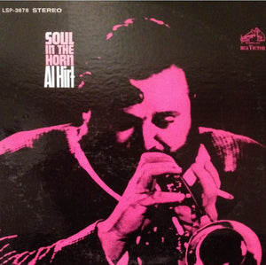 Al Hirt - Soul In The Horn