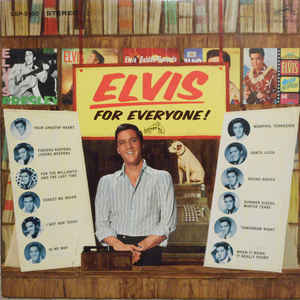 Elvis Presley  - Elvis For Everyone