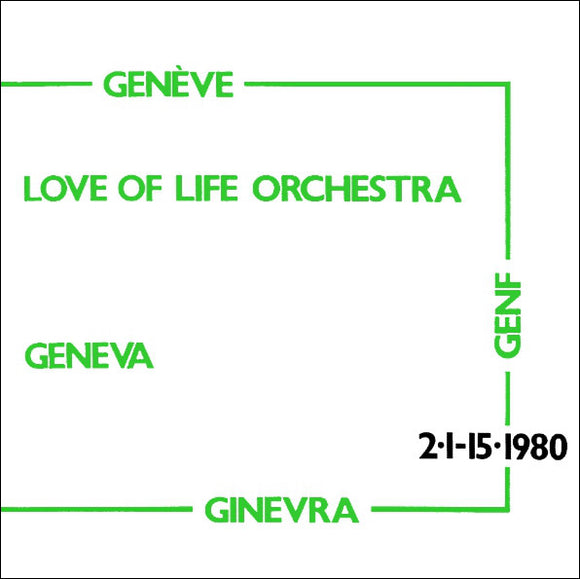 Love Of Life Orchestra - Geneva