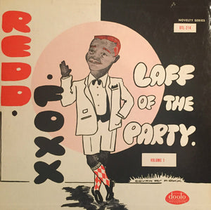 Redd Foxx - Laff Of The Party Volume 1