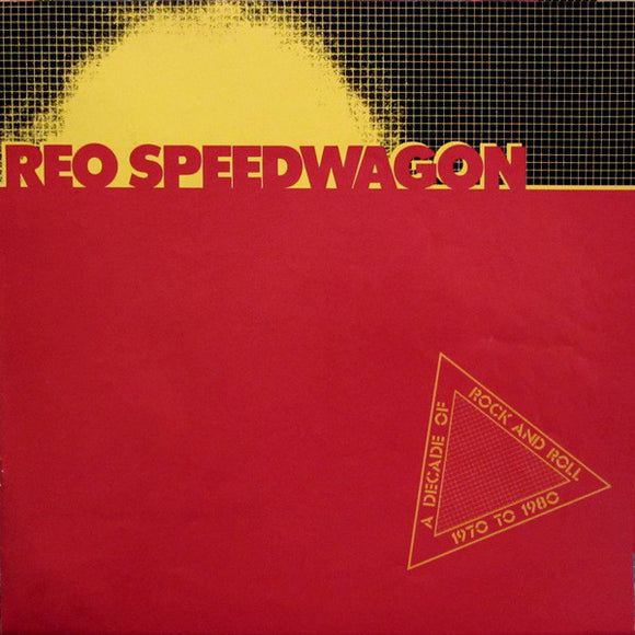 REO Speedwagon - A Decade Of Rock And Roll