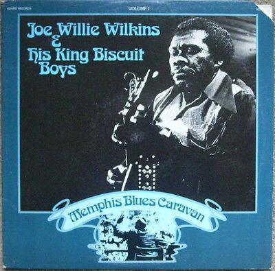 Joe Willie Wilkins - Memphis Blues Caravan