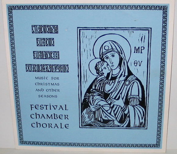 The Festival Chamber Chorale - Joy To The World