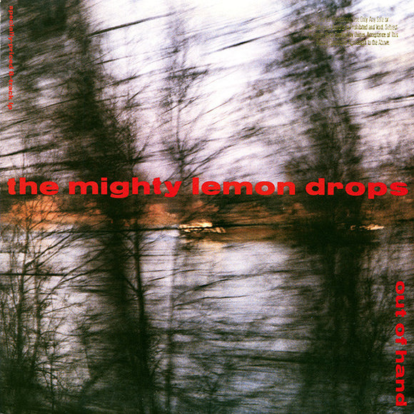 The Mighty Lemon Drops - Out Of Hand