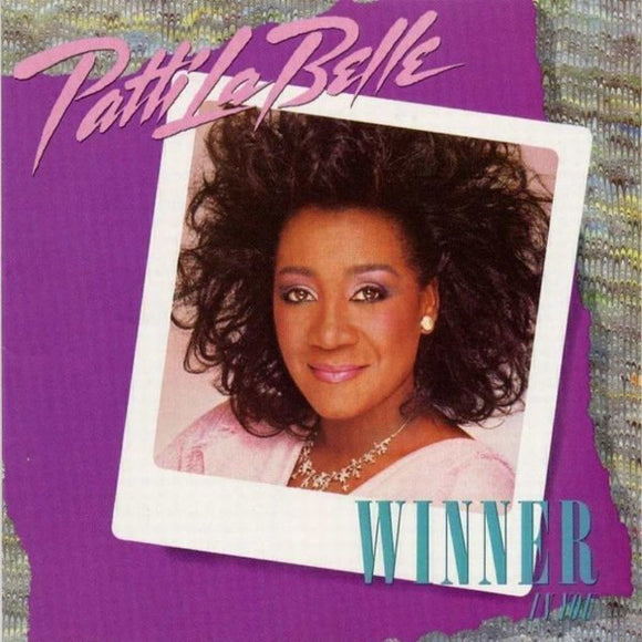 Patti LaBelle - Winner In You