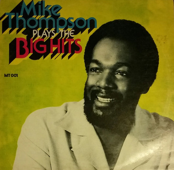Mike Thompson - Plays The Big Hits