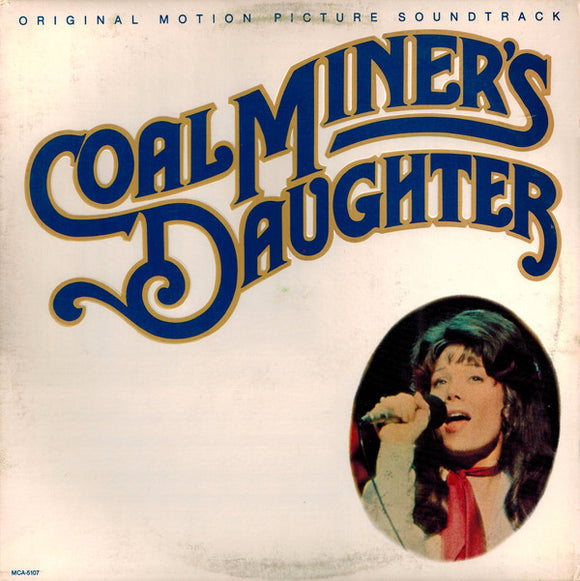 Various - Coal Miner's Daughter:  Original Motion Picture Soundtrack