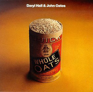 Daryl Hall & John Oates - Whole Oats