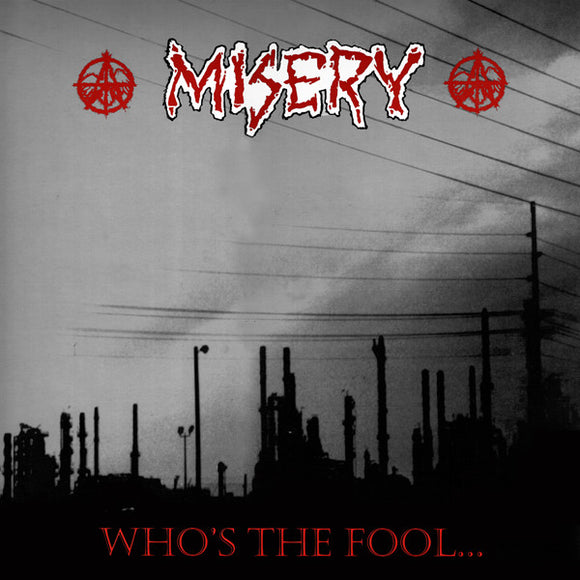 Misery - Who's The Fool...
