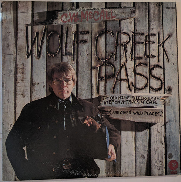 C.W. McCall - Wolf Creek Pass