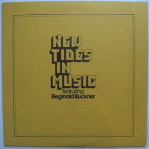 Reginald Buckner - New Tides In Music