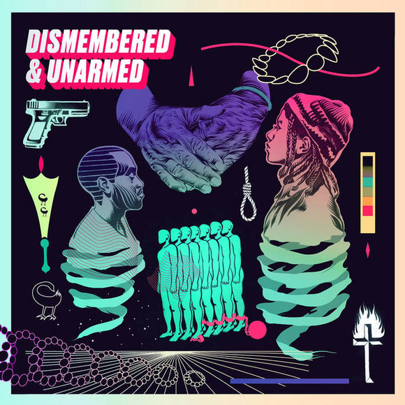 Dismembered & Unarmed - Dismembered & Unarmed