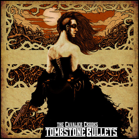 The Cavalier crooks - Tombstone Bullets