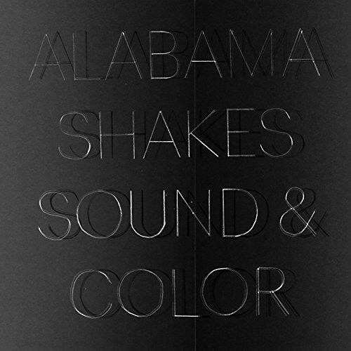 Alabama Shakes - Sound & Color