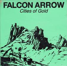 Falcon Arrow - Cities of Gold