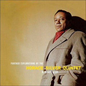 Horace Silver Quintet - FURTHER EXPLORATIONS (BLUE NOTE TONE POET SERIES)