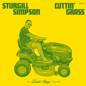 Sturgill Simpson - Cuttin' Grass Volume 1